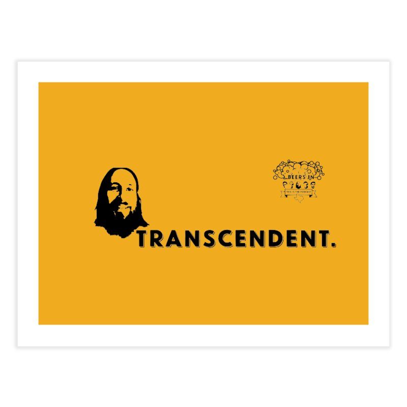 Transcendent Home Fine Art Print by 3 Beers In's Artist Shop