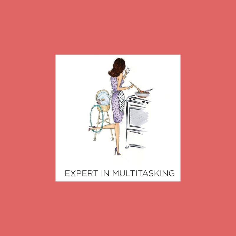Expert in Multitasking Women's Sweatshirt by 3Cstyle's Artist Shop