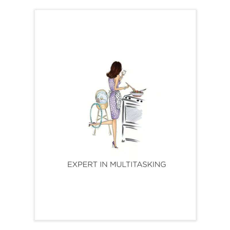 Expert in Multitasking Home Fine Art Print by 3Cstyle's Artist Shop