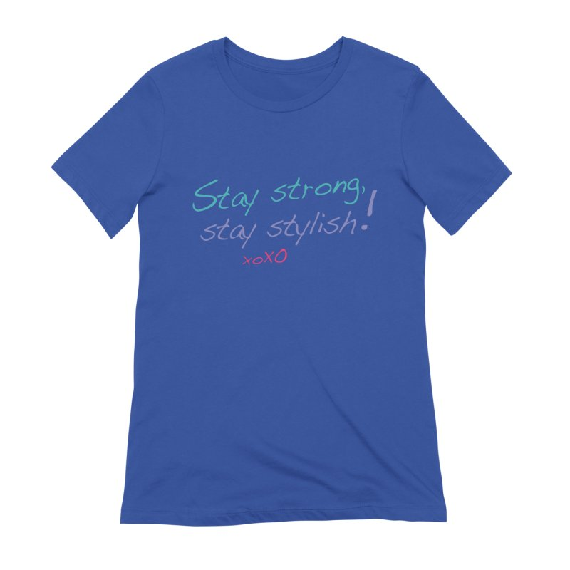 Stay strong, stay stylish! Women's T-Shirt by 3Cstyle's Artist Shop