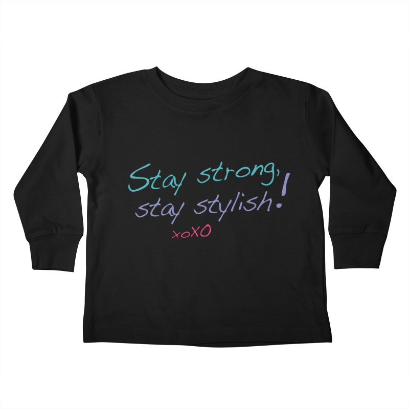 Stay strong, stay stylish! Kids Toddler Longsleeve T-Shirt by 3Cstyle's Artist Shop