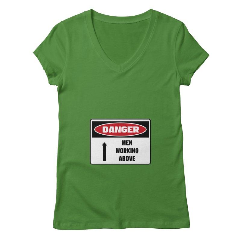 Safety First DANGER! MEN WORKING ABOVE by Danger!Danger!™ Women's V-Neck by 3rd World Man
