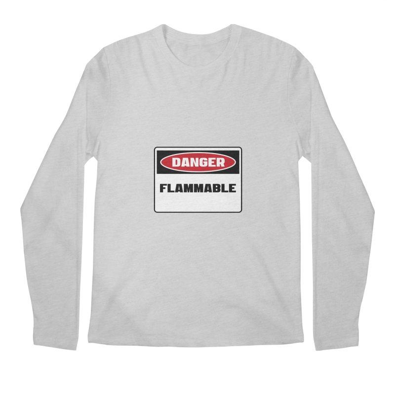 Safety First DANGER! FLAMMABLE by Danger!Danger!™ Men's Longsleeve T-Shirt by 3rd World Man