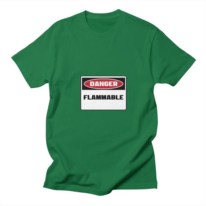 Safety First DANGER! FLAMMABLE by Danger!Danger!™ Men's Regular T-Shirt by 3rd World Man
