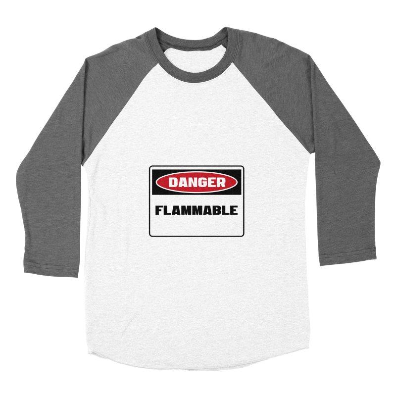 Safety First DANGER! FLAMMABLE by Danger!Danger!™ Men's Baseball Triblend Longsleeve T-Shirt by 3rd World Man