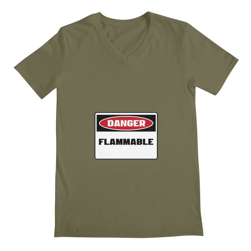 Safety First DANGER! FLAMMABLE by Danger!Danger!™ Men's  by 3rd World Man