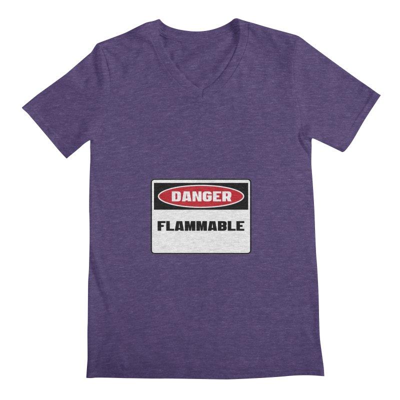 Safety First DANGER! FLAMMABLE by Danger!Danger!™ Men's Regular V-Neck by 3rd World Man
