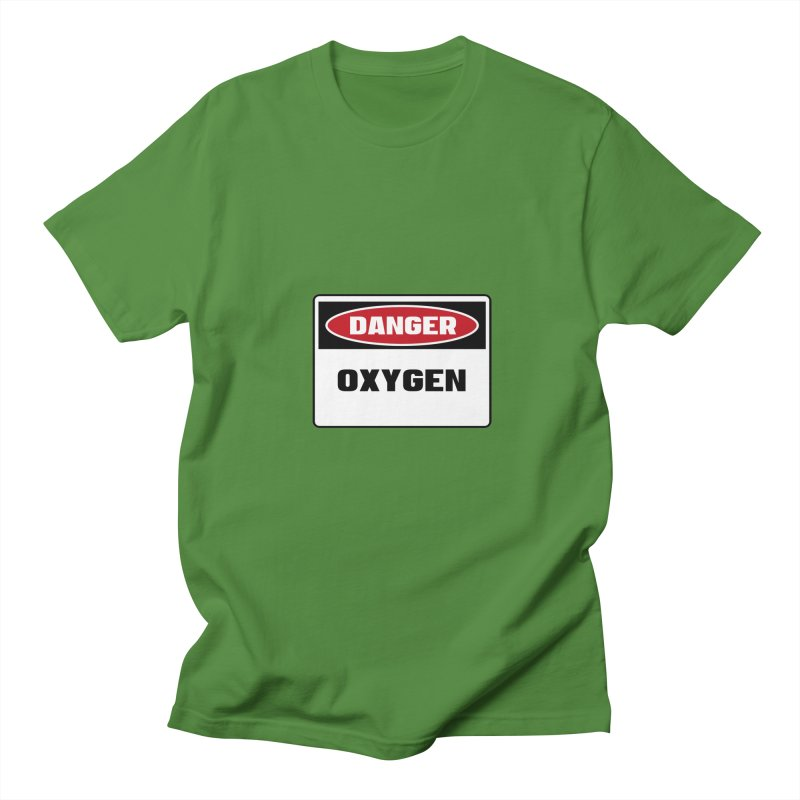 Safety First DANGER! OXYGEN by Danger!Danger!™ Men's T-Shirt by 3rd World Man