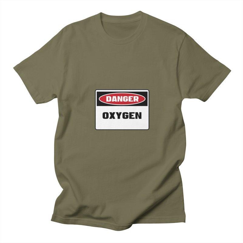 Safety First DANGER! OXYGEN by Danger!Danger!™ Women's Regular Unisex T-Shirt by 3rd World Man