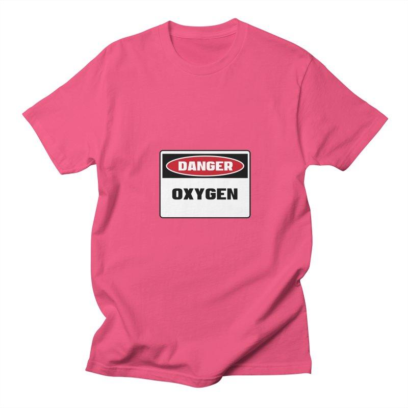 Safety First DANGER! OXYGEN by Danger!Danger!™ Men's T-shirt by 3rd World Man