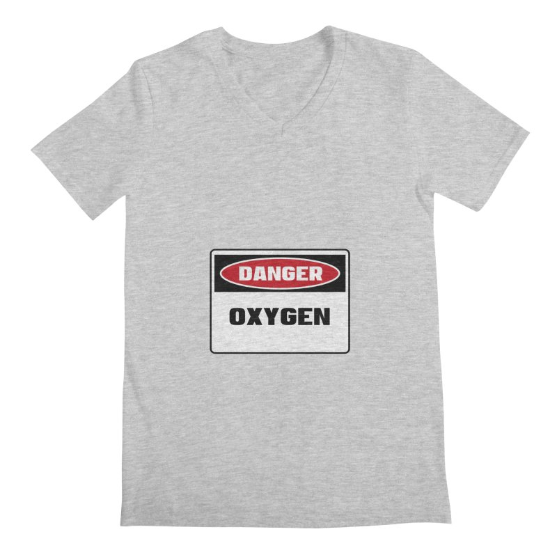 Safety First DANGER! OXYGEN by Danger!Danger!™ Men's V-Neck by 3rd World Man