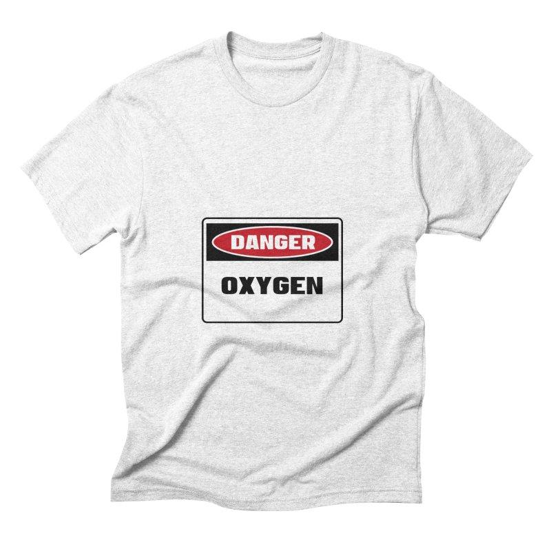 Safety First DANGER! OXYGEN by Danger!Danger!™ Men's Triblend T-shirt by 3rd World Man