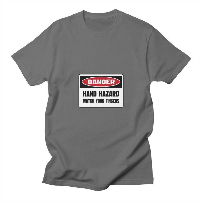 Safety First DANGER! HAND HAZARD. WATCH YOUR FINGERS by Danger!Danger!™ Women's T-Shirt by 3rd World Man