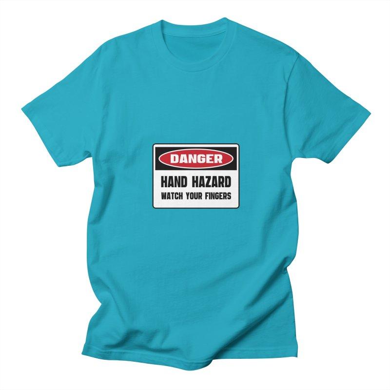Safety First DANGER! HAND HAZARD. WATCH YOUR FINGERS by Danger!Danger!™ Men's Regular T-Shirt by 3rd World Man