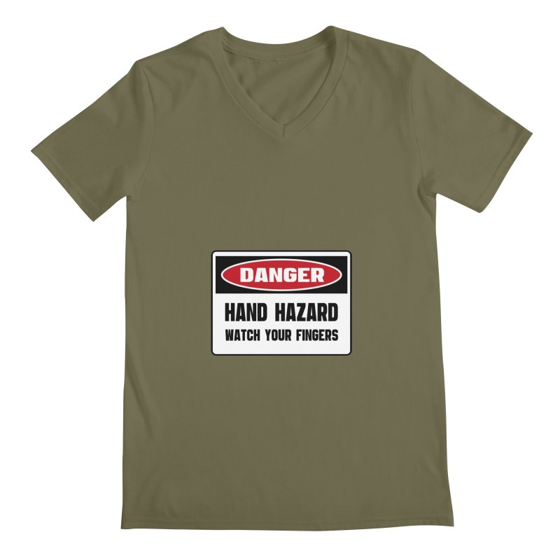 Safety First DANGER! HAND HAZARD. WATCH YOUR FINGERS by Danger!Danger!™ Men's V-Neck by 3rd World Man