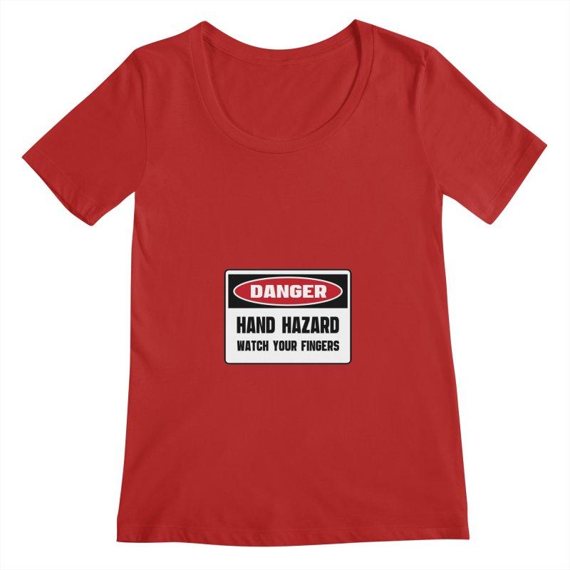 Safety First DANGER! HAND HAZARD. WATCH YOUR FINGERS by Danger!Danger!™   by 3rd World Man