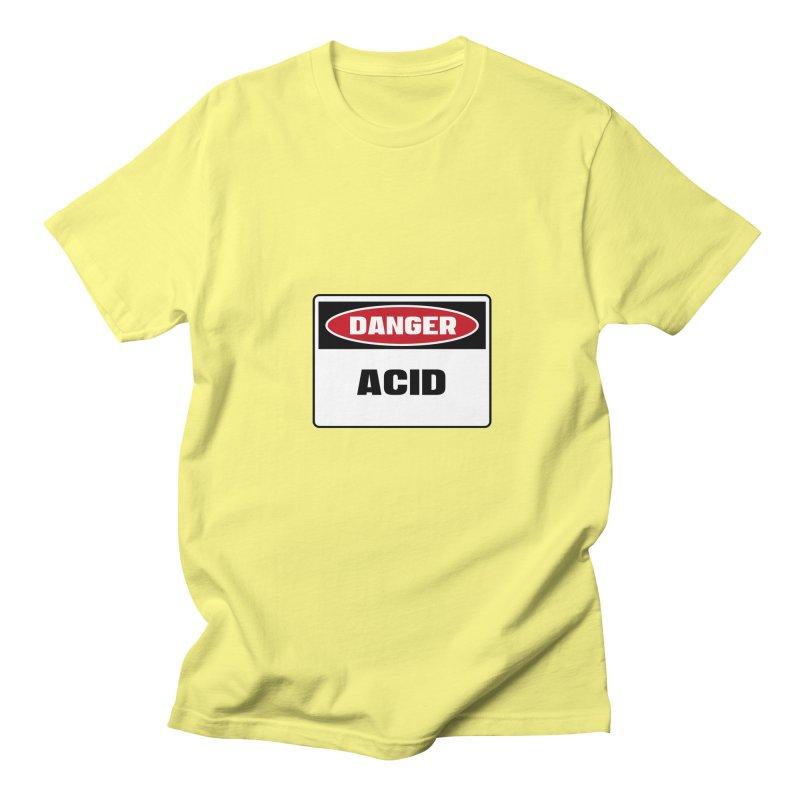 Safety First DANGER! ACID by Danger!Danger!™ Men's Regular T-Shirt by 3rd World Man