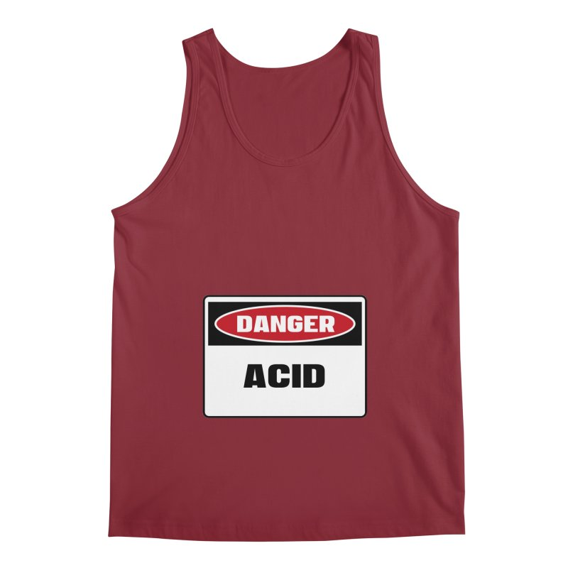 Safety First DANGER! ACID by Danger!Danger!™ Men's Regular Tank by 3rd World Man