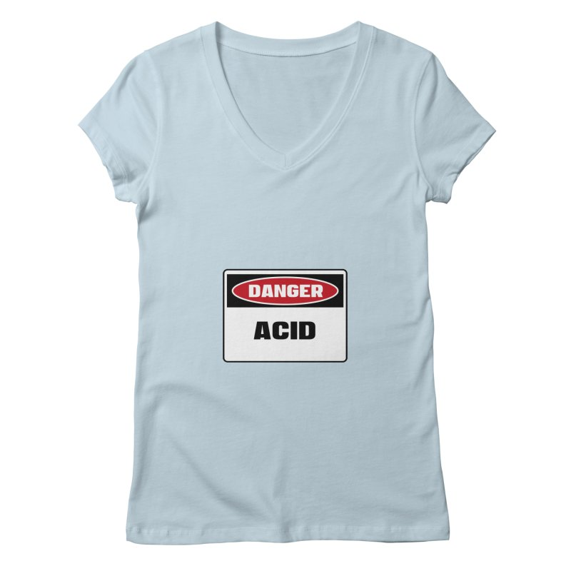 Safety First DANGER! ACID by Danger!Danger!™ Women's V-Neck by 3rd World Man