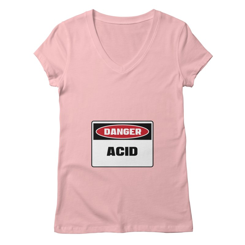 Safety First DANGER! ACID by Danger!Danger!™ Women's Regular V-Neck by 3rd World Man