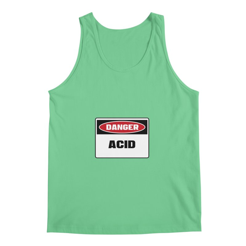 Safety First DANGER! ACID by Danger!Danger!™   by 3rd World Man