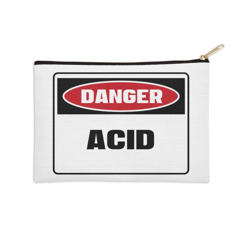 Safety First DANGER! ACID by Danger!Danger!™ Accessories Zip Pouch by 3rd World Man