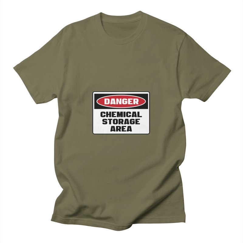 Safety First DANGER! CHEMICAL STORAGE AREA by Danger!Danger!™ Men's T-Shirt by 3rd World Man