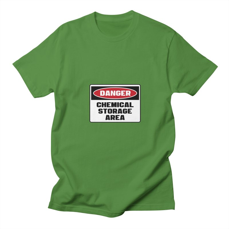 Safety First DANGER! CHEMICAL STORAGE AREA by Danger!Danger!™ Women's Regular Unisex T-Shirt by 3rd World Man