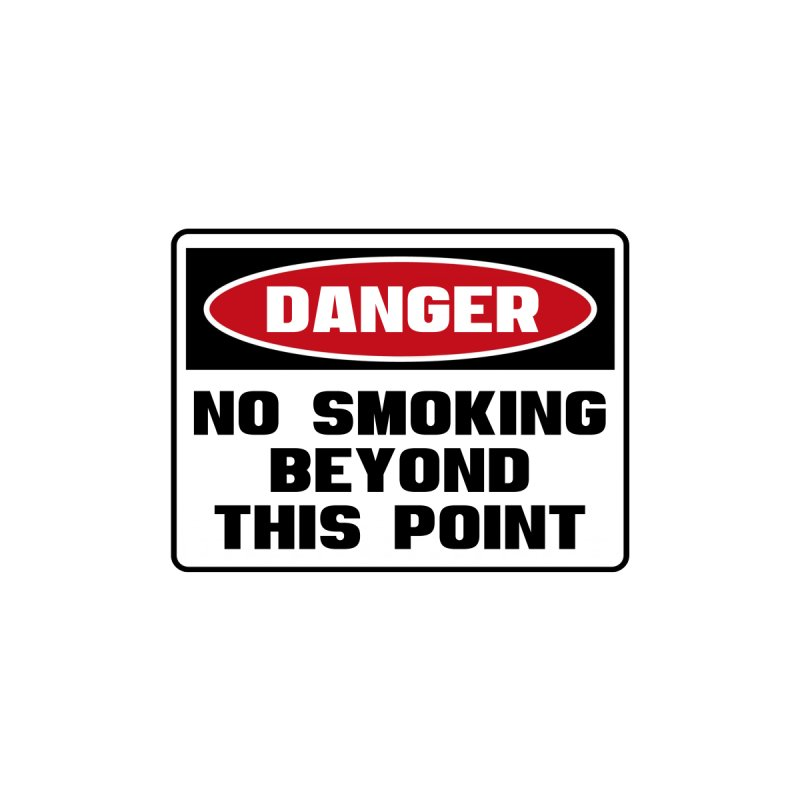 Safety First DANGER! NO SMOKING BEYOND THIS POINT by Danger!Danger!™ Home Rug by 3rd World Man