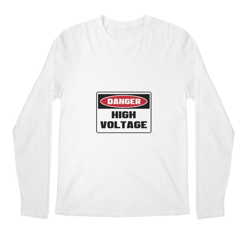 Safety First DANGER! HIGH VOLTAGE by Danger!Danger!™ Men's Longsleeve T-Shirt by 3rd World Man