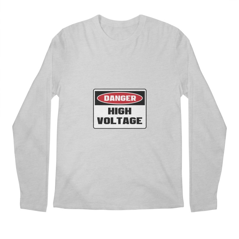 Safety First DANGER! HIGH VOLTAGE by Danger!Danger!™ Men's Regular Longsleeve T-Shirt by 3rd World Man