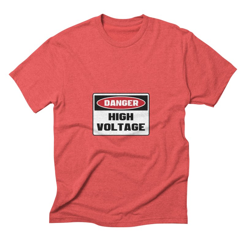 Safety First DANGER! HIGH VOLTAGE by Danger!Danger!™ Men's Triblend T-shirt by 3rd World Man