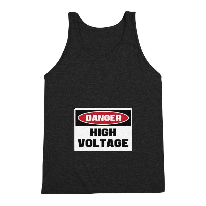 Safety First DANGER! HIGH VOLTAGE by Danger!Danger!™ Men's Tank by 3rd World Man