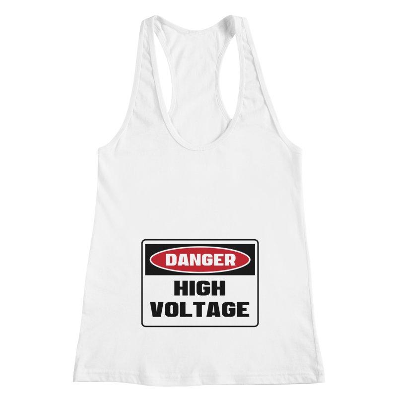 Safety First DANGER! HIGH VOLTAGE by Danger!Danger!™ Women's Racerback Tank by 3rd World Man