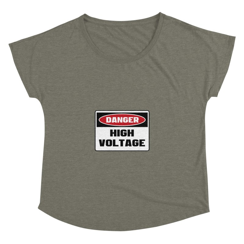 Safety First DANGER! HIGH VOLTAGE by Danger!Danger!™ Women's Dolman Scoop Neck by 3rd World Man