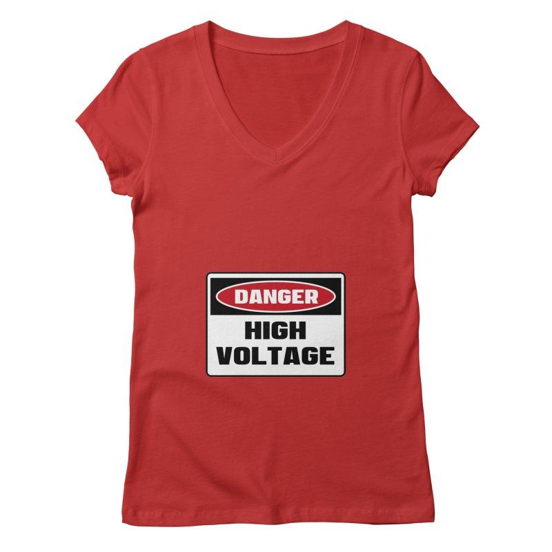 Safety First DANGER! HIGH VOLTAGE by Danger!Danger!™ Women's Regular V-Neck by 3rd World Man