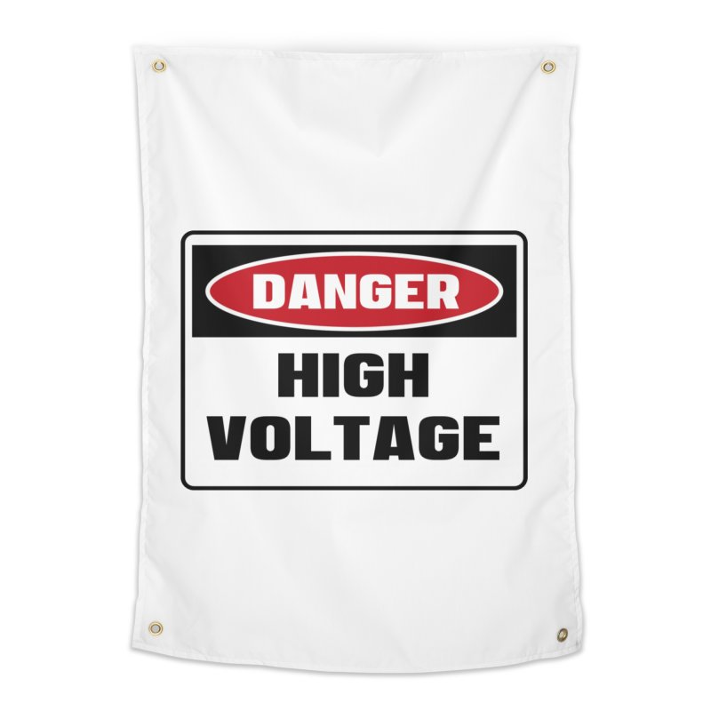 Safety First DANGER! HIGH VOLTAGE by Danger!Danger!™ Home Tapestry by 3rd World Man