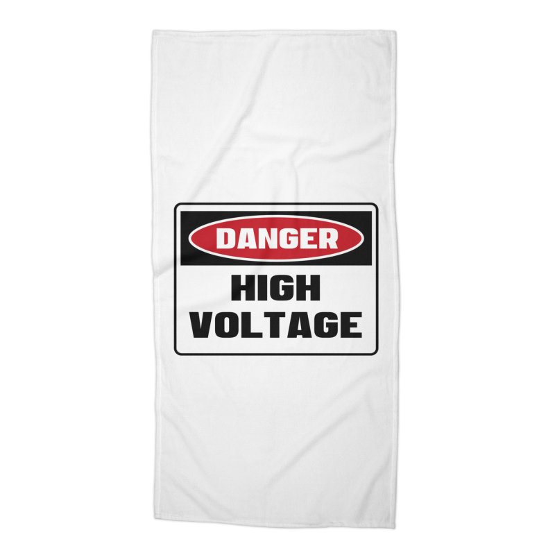 Safety First DANGER! HIGH VOLTAGE by Danger!Danger!™ Accessories Beach Towel by 3rd World Man