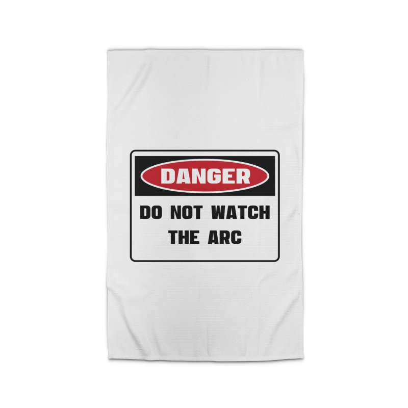 Safety First DANGER! DO NOT WATCH THE ARC by Danger!Danger!™ Home Rug by 3rd World Man