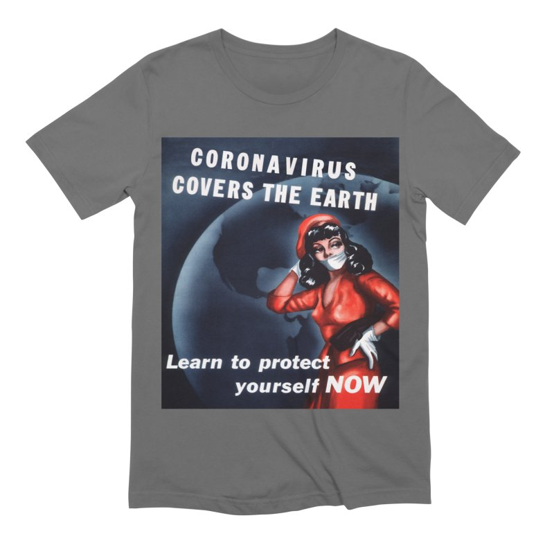 """""""Coronavirus Covers The Earth – Learn To Protect Yourself Now"""" by dontpanicattack!™ Men's T-Shirt by 3rd World Man"""