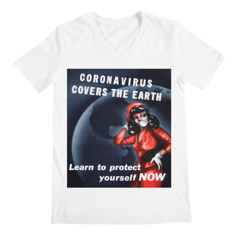 """""""Coronavirus Covers The Earth – Learn To Protect Yourself Now"""" by dontpanicattack!™ Men's V-Neck by 3rd World Man"""