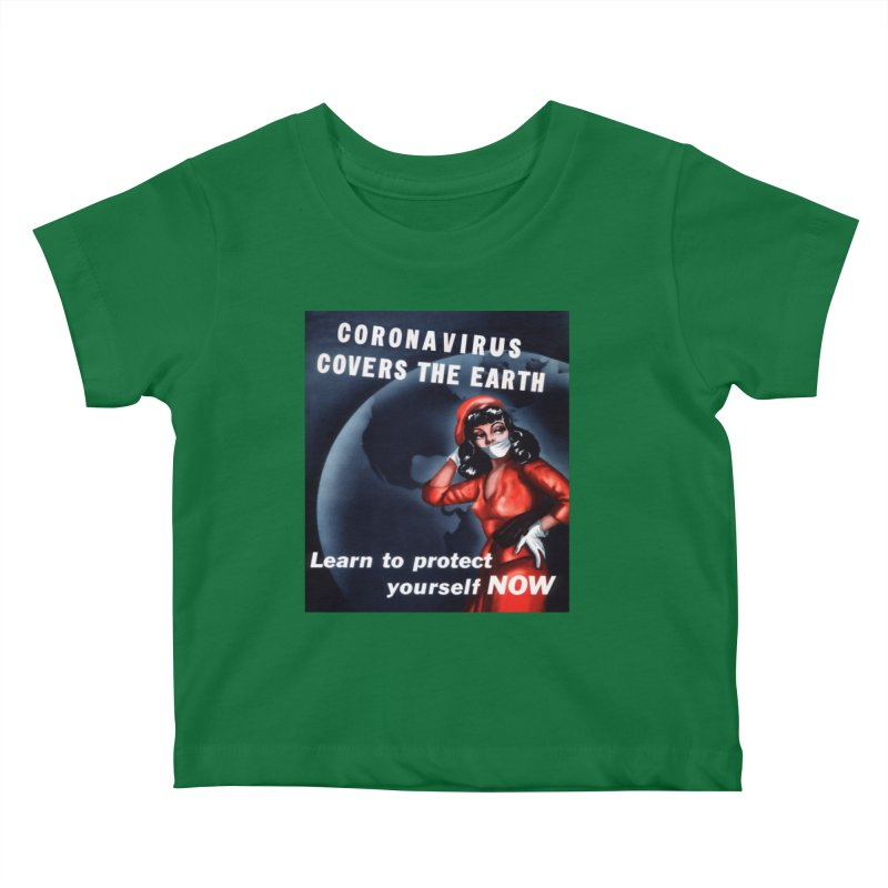 """""""Coronavirus Covers The Earth – Learn To Protect Yourself Now"""" by dontpanicattack!™ Kids Baby T-Shirt by 3rd World Man"""