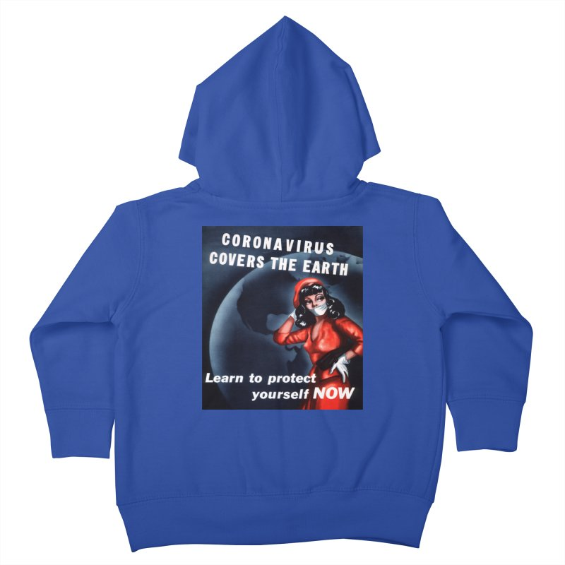 """""""Coronavirus Covers The Earth – Learn To Protect Yourself Now"""" by dontpanicattack!™ Kids Toddler Zip-Up Hoody by 3rd World Man"""
