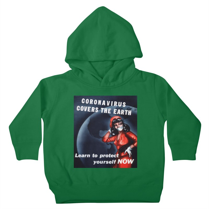 """""""Coronavirus Covers The Earth – Learn To Protect Yourself Now"""" by dontpanicattack!™ Kids Toddler Pullover Hoody by 3rd World Man"""