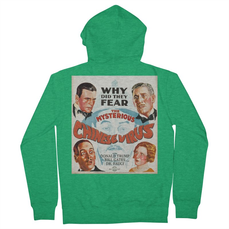 """""""Why Did They Fear The Mysterious Chinese Virus"""" by dontpanicattack!™ Men's Zip-Up Hoody by 3rd World Man"""