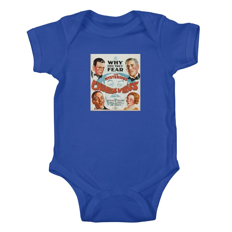 """""""Why Did They Fear The Mysterious Chinese Virus"""" by dontpanicattack!™ Kids Baby Bodysuit by 3rd World Man"""