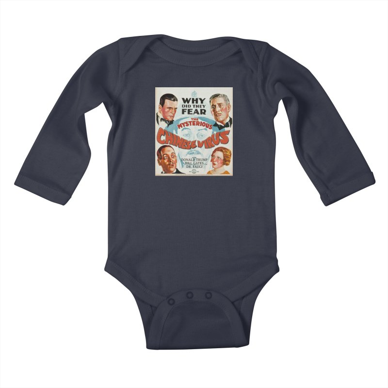 """""""Why Did They Fear The Mysterious Chinese Virus"""" by dontpanicattack!™ Kids Baby Longsleeve Bodysuit by 3rd World Man"""