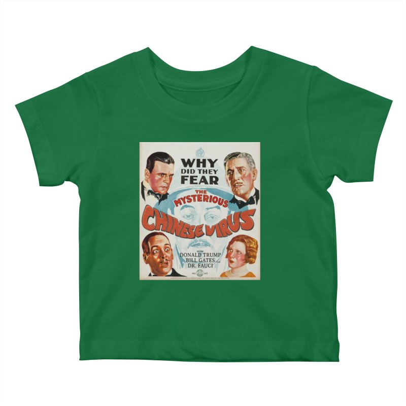"""""""Why Did They Fear The Mysterious Chinese Virus"""" by dontpanicattack!™ Kids Baby T-Shirt by 3rd World Man"""
