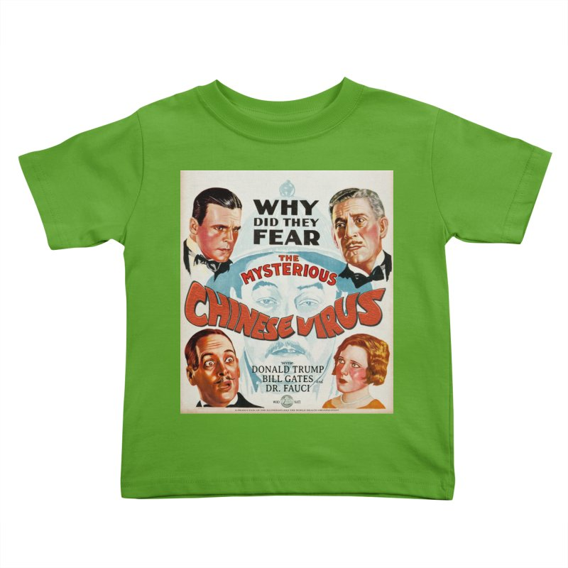 """""""Why Did They Fear The Mysterious Chinese Virus"""" by dontpanicattack!™ Kids Toddler T-Shirt by 3rd World Man"""