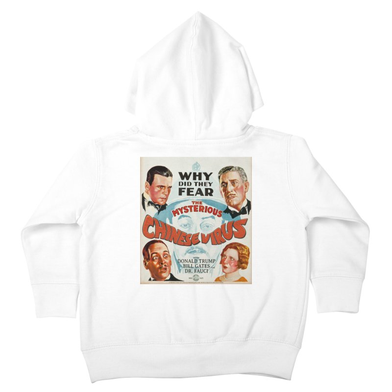 """""""Why Did They Fear The Mysterious Chinese Virus"""" by dontpanicattack!™ Kids Toddler Zip-Up Hoody by 3rd World Man"""